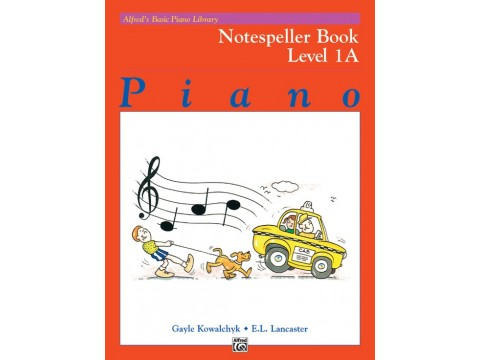 Alfred's Basic Piano Library: Notespeller Book 1A